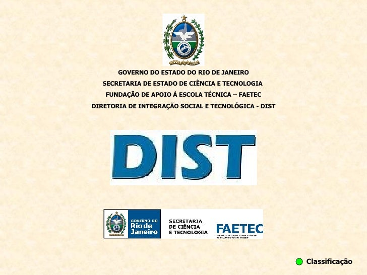 GOVERNO DO ESTADO DO RIO DE JANEIRO SECRETARIA DE ESTADO DE CIÊNCIA E TECNOLOGIA  FUNDAÇÃO DE APOIO À ESCOLA TÉCNICA – FAE...