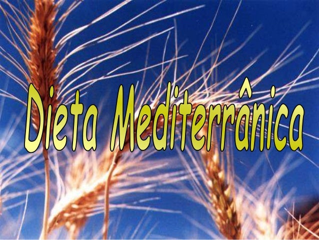 """A designação """"dieta mediterrânica"""" resultou de um estudo dos hábitos alimentares da população da bacia do mediterrânico in..."""