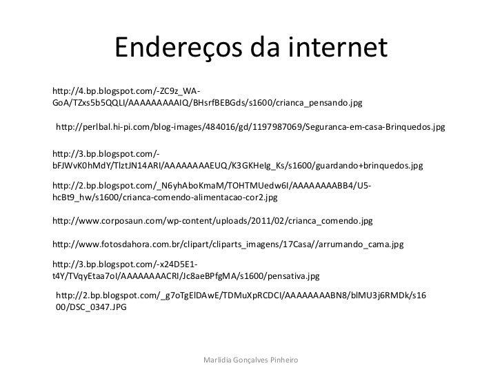 Endereços da internethttp://4.bp.blogspot.com/-ZC9z_WA-GoA/TZxs5b5QQLI/AAAAAAAAAIQ/BHsrfBEBGds/s1600/crianca_pensando.jpgh...