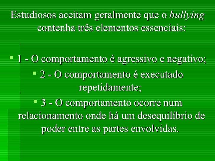 ApresentaçãO Do Bullying Palestra 2007 Slide 3