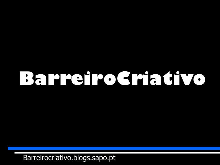 BarreiroCriativo Barreirocriativo.blogs.sapo.pt