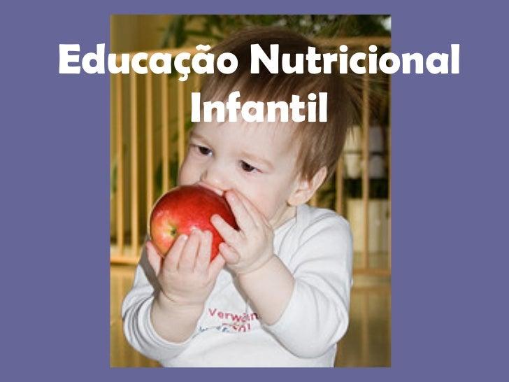 Educação Nutricional Infantil