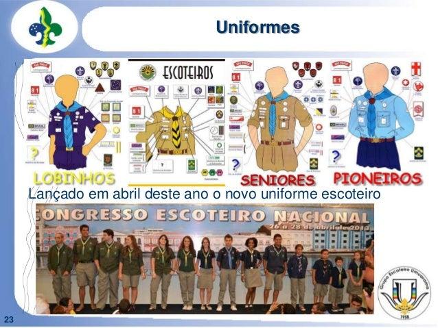 23UniformesLançado em abril deste ano o novo uniforme escoteiro