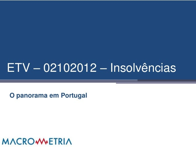 ETV – 02102012 – InsolvênciasO panorama em Portugal