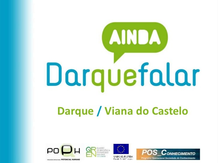 Darque / Viana do Castelo<br />
