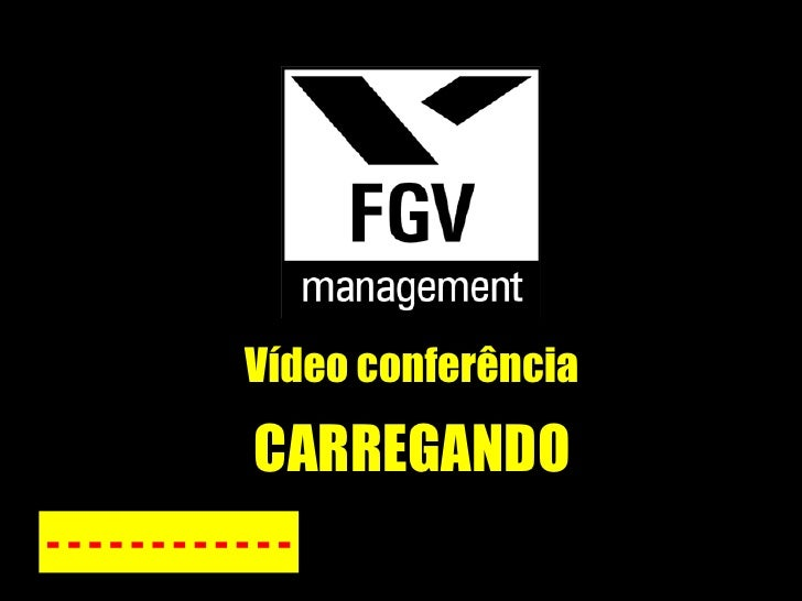 Vídeo conferência - - - - - - - - - - - - CARREGANDO