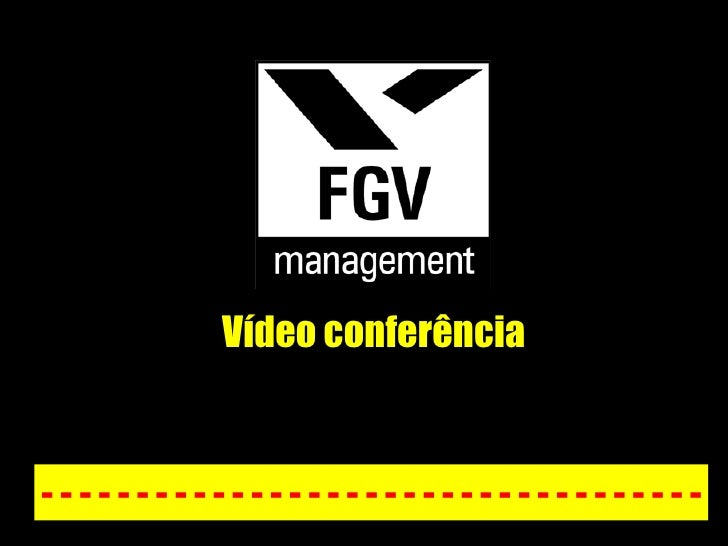 Vídeo conferência - - - - - - - - - - - - - - - - - - - - - - - - - - - - - - - - - - -