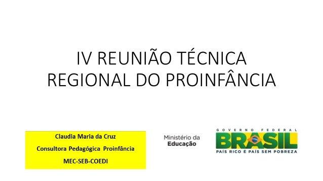 IV REUNIÃO TÉCNICA REGIONAL DO PROINFÂNCIA