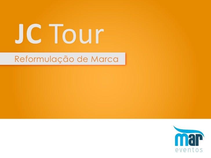 JC Tour Reformulação de Marca