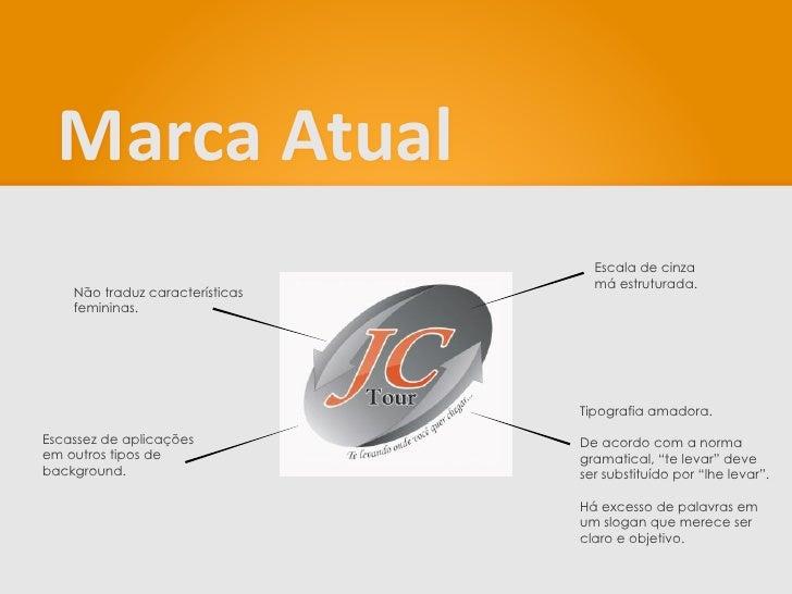Nova Identidade Visual - JC Tour Slide 3