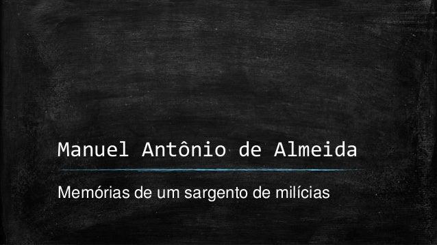Manuel Antônio de Almeida Memórias de um sargento de milícias