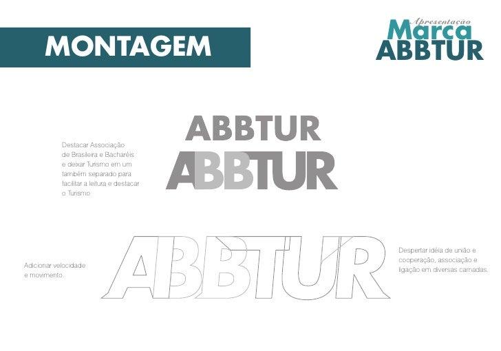 Marca                                                 Apresentação      MONTAGEM                               ABBTUR     ...