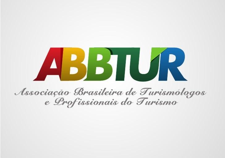 AssociaçãoBrasileira dosTurismólogose Profissionais  do Turismo