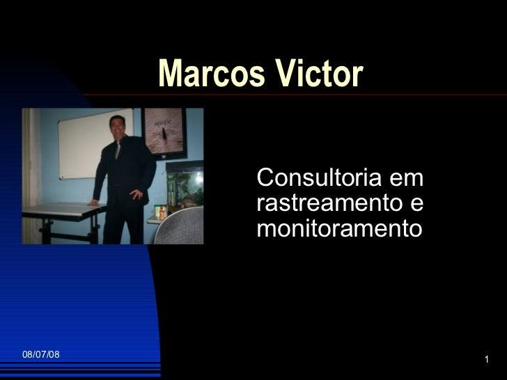Marcos Victor  Consultoria em rastreamento e monitoramento