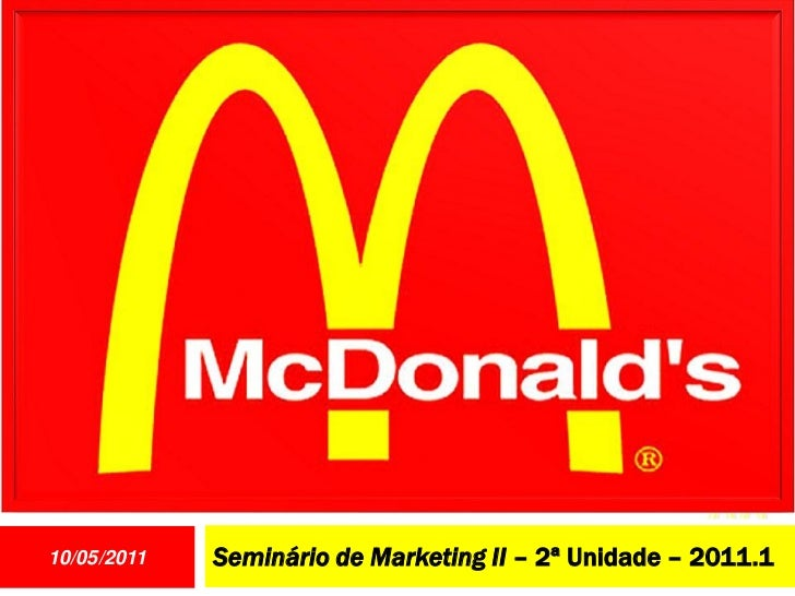 10/05/2011   Seminário de Marketing II – 2ª Unidade – 2011.1