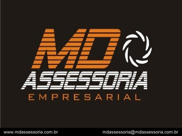 www.mdassessoria.com.br  [email_address]