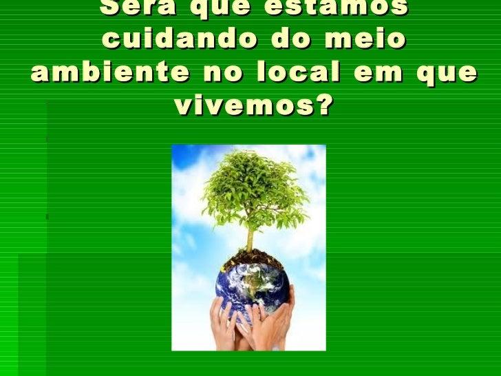 Apresentação Meio Ambiente E Cidadania
