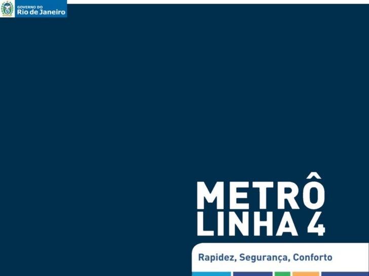 Metrô Linha 4 – Trecho Sul                          Panorama de intervenções                                              ...