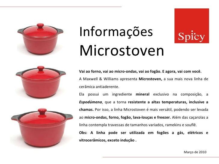 Informações Microstoven Vai ao forno, vai ao micro-ondas, vai ao fogão. E agora, vai com você.  A Maxwell & Williams apres...