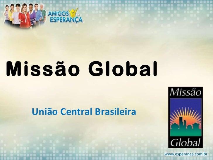 Missão Global União Central Brasileira