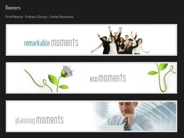 Banners Portal Moments - Produtos e Serviços - Eventos Empresariais