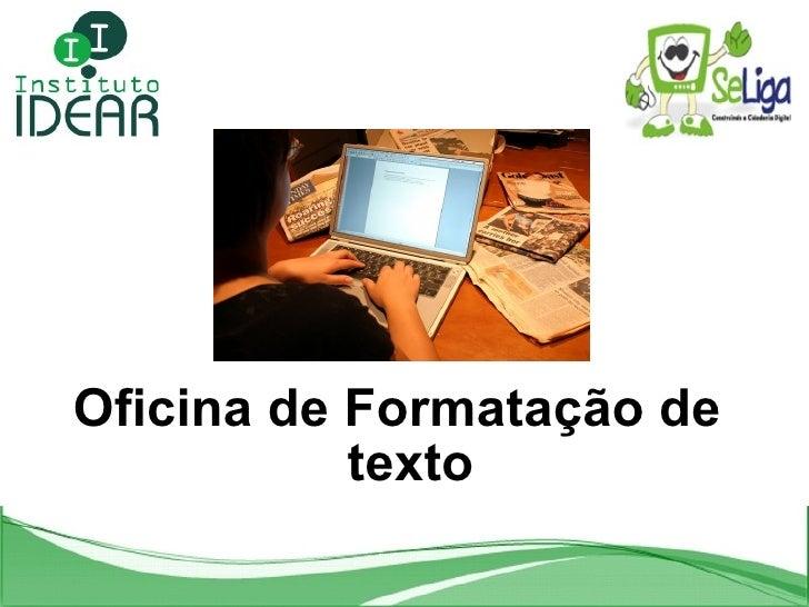 Oficina de Formatação de texto