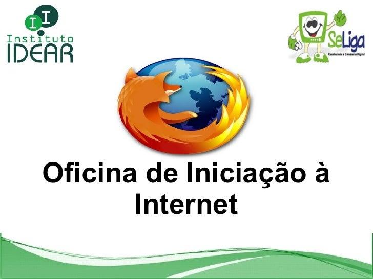 Oficina de Iniciação à Internet