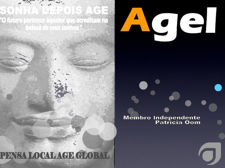 """PENSA LOCAL AGE GLOBAL SONHA DEPOIS AGE """"O futuro pertence àqueles que acreditam na beleza de seus sonhos """" gel ..."""