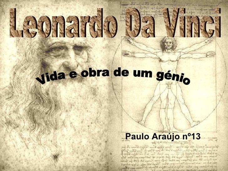 Leonardo Da Vinci Vida e obra de um génio Paulo Araújo nº13