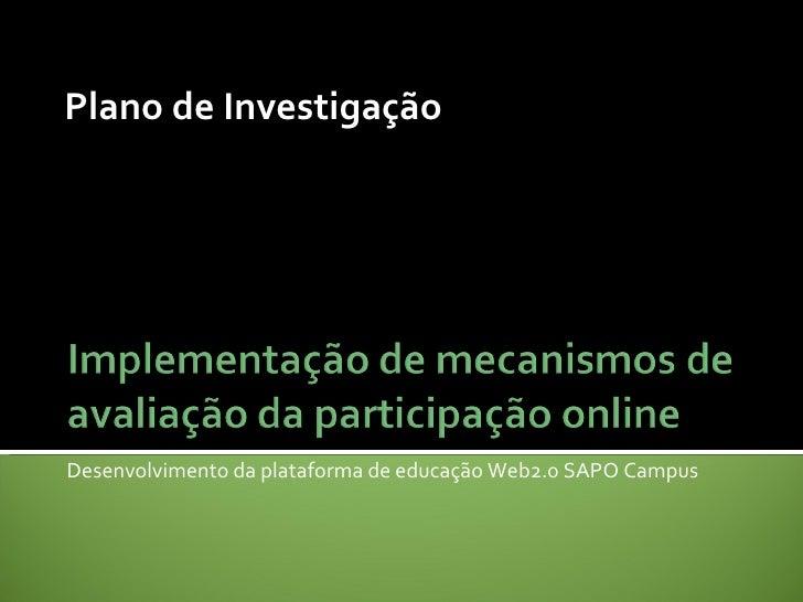 Desenvolvimento da plataforma de educação Web2.0 SAPO Campus Plano de Investigação