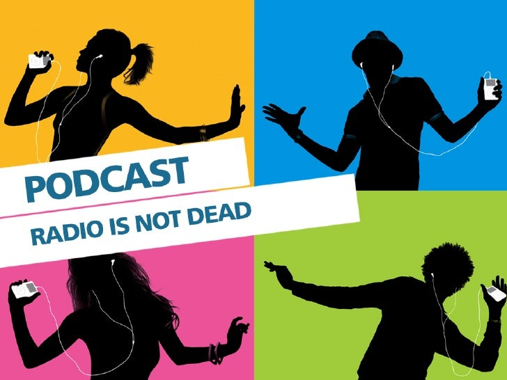 Podcasts - Radio Is Not Dead