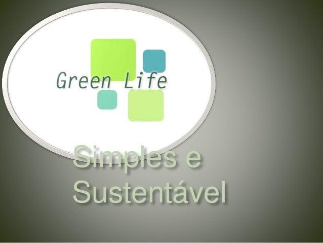 Simples e  Sustentável