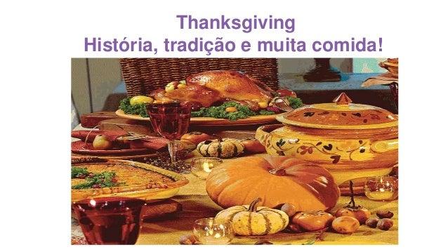 Thanksgiving  História, tradição e muita comida!