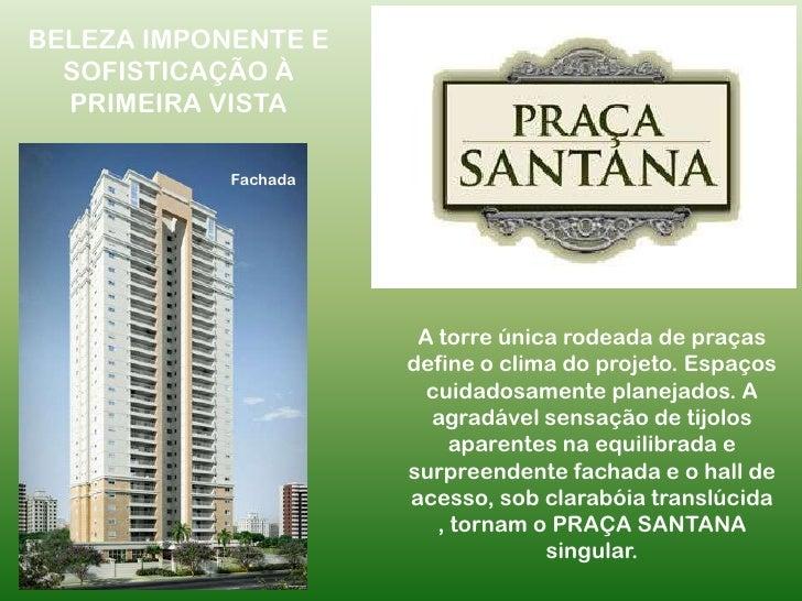BELEZA IMPONENTE E SOFISTICAÇÃO À PRIMEIRA VISTA<br />Fachada<br />A torre única rodeada de praças define o clima do proje...
