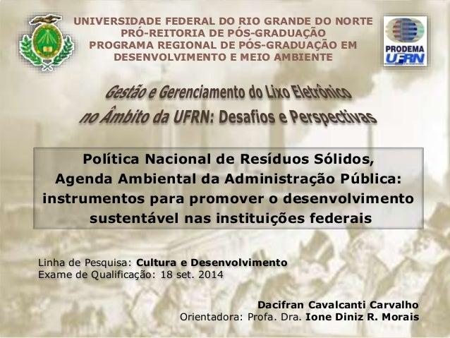 UNIVERSIDADE FEDERAL DO RIO GRANDE DO NORTE  PRÓ-REITORIA DE PÓS-GRADUAÇÃO  PROGRAMA REGIONAL DE PÓS-GRADUAÇÃO EM  DESENVO...