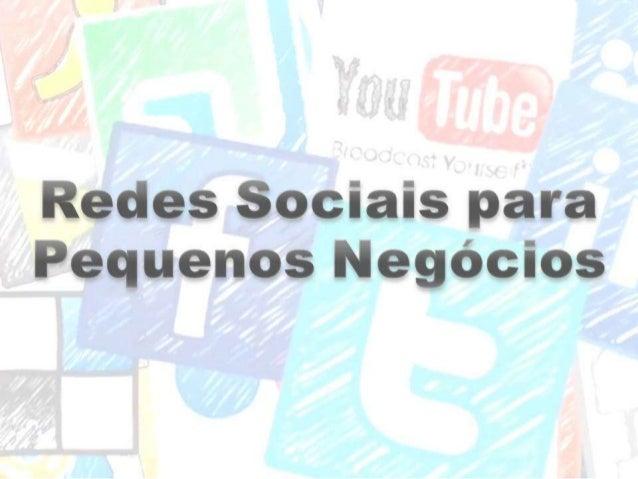 Redes Sociais para Pequenos Negócios
