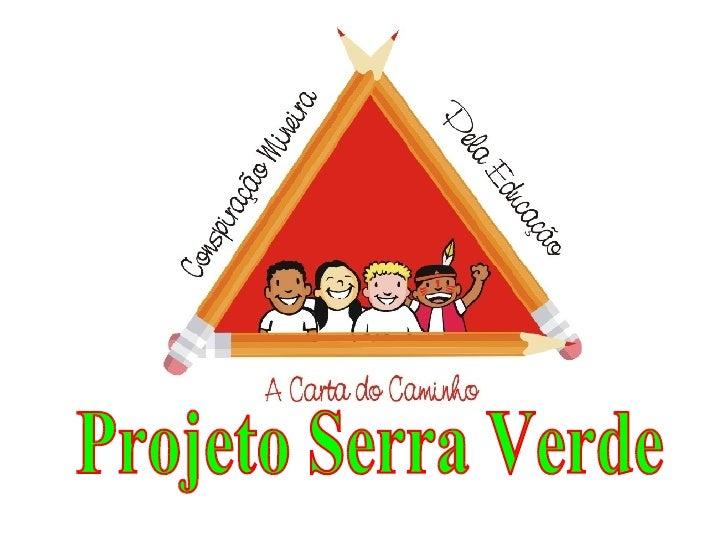 Projeto Serra Verde