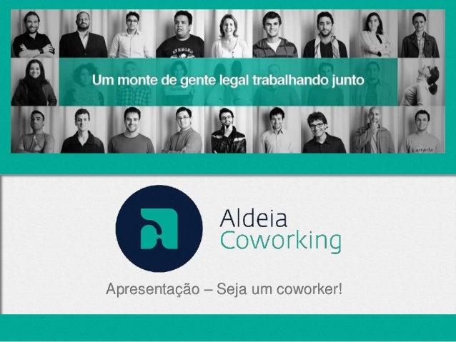 Apresentação – Seja um coworker!