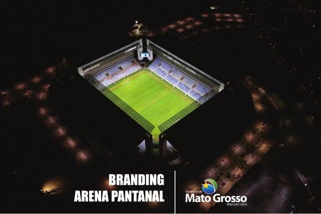 Arena Pantanal - Defesa da Marca