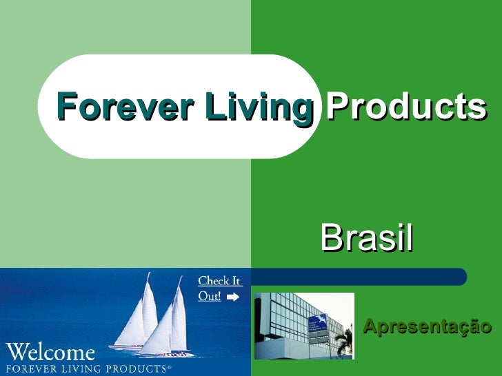 Forever Living  Products Brasil Apresentação