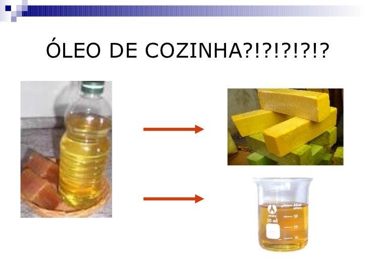 ÓLEO DE COZINHA?!?!?!?!?