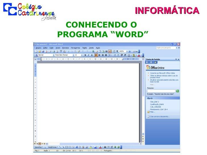 """INFORMÁTICA CONHECENDO O  PROGRAMA """"WORD"""""""