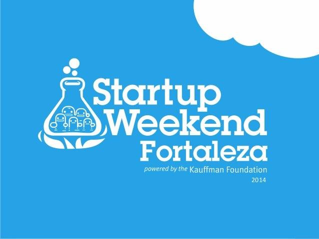 STARTUP WEEKEND FORTALEZA SPONSORS 2014