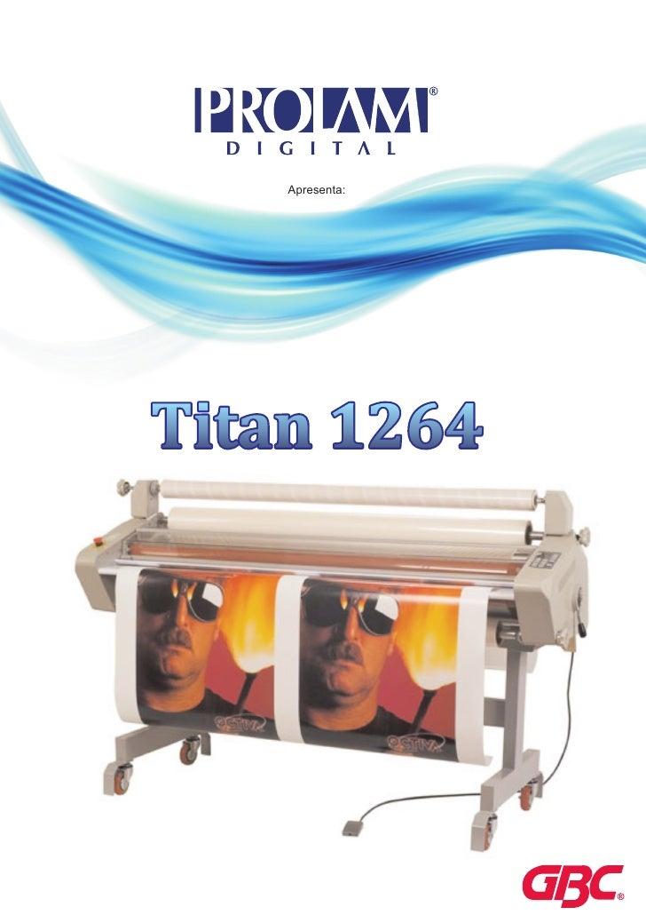 Apresenta:     Titan 1264