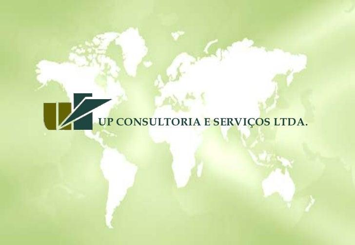 UP CONSULTORIA E SERVIÇOS LTDA.<br />