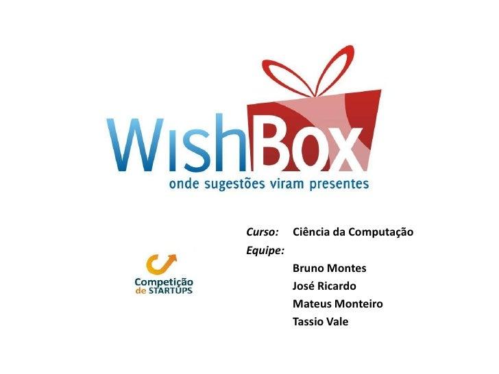 Curso:     Ciência da Computação<br />Equipe:<br />Bruno Montes<br />José Ricardo<br />Mateus Monteiro<br />Tassio Vale<br />