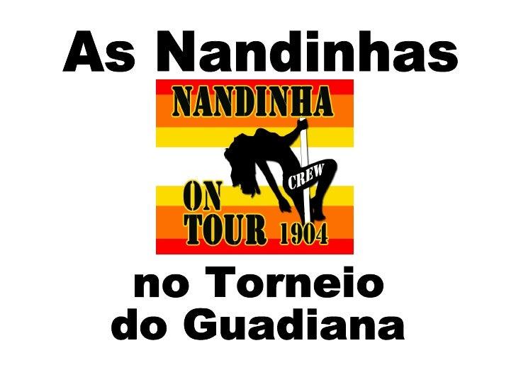 Nandinhas no Guadiana