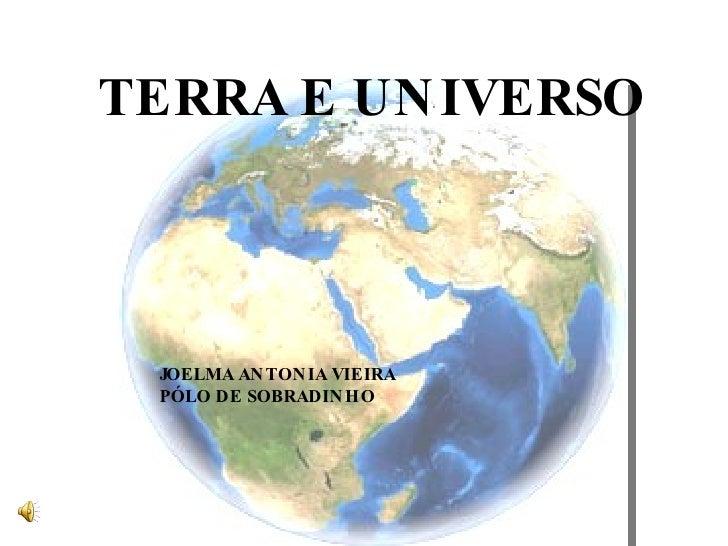 TERRA E UNIVERSO JOELMA ANTONIA VIEIRA PÓLO DE SOBRADINHO