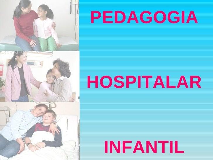PEDAGOGIA HOSPITALAR INFANTIL