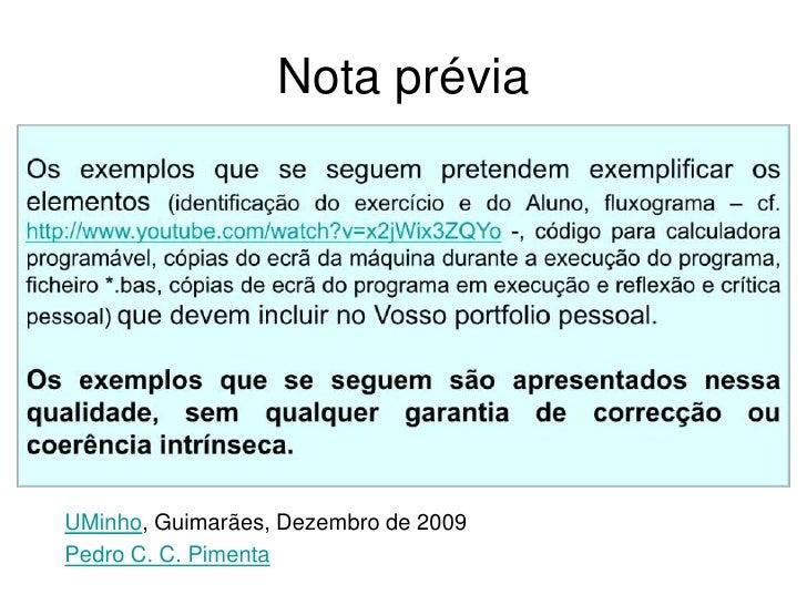 Nota prévia<br />Os exemplos que se seguem pretendem exemplificar os elementos (identificação do exercício e do Aluno, flu...
